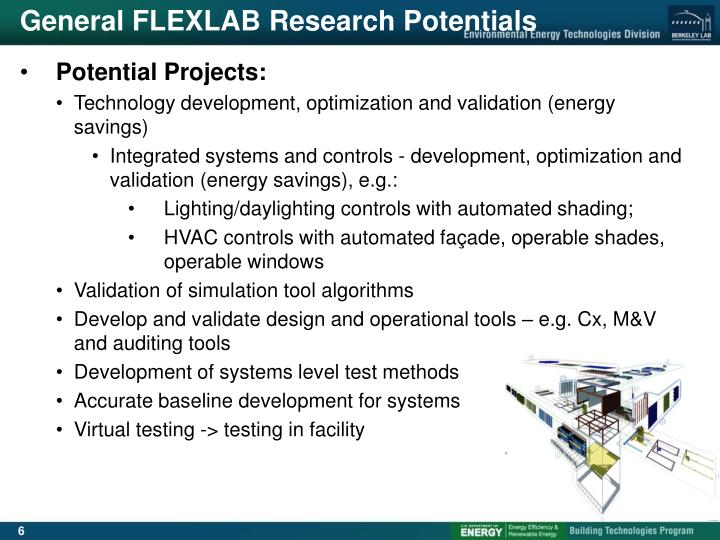 General FLEXLAB Research Potentials