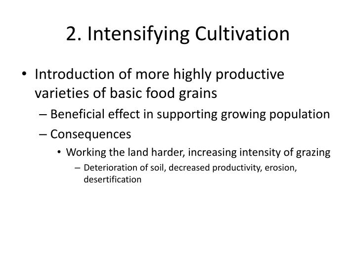2. Intensifying Cultivation