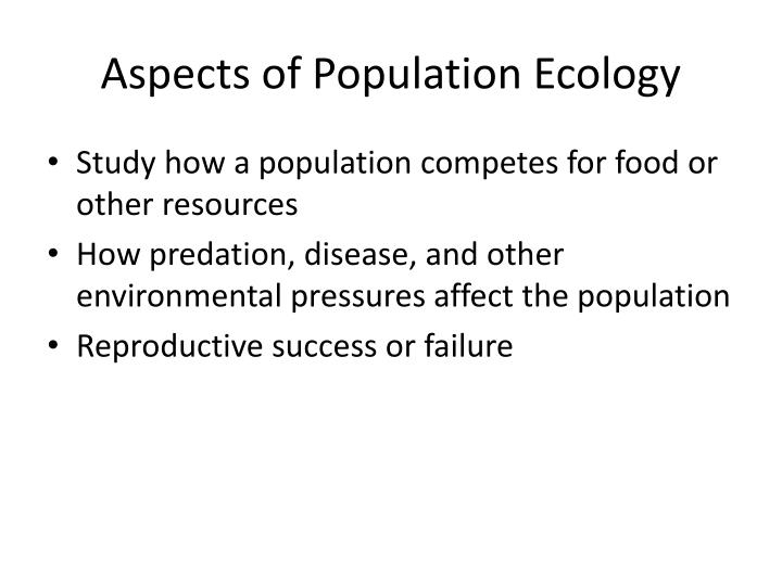 Aspects of Population Ecology