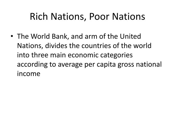 Rich Nations, Poor Nations