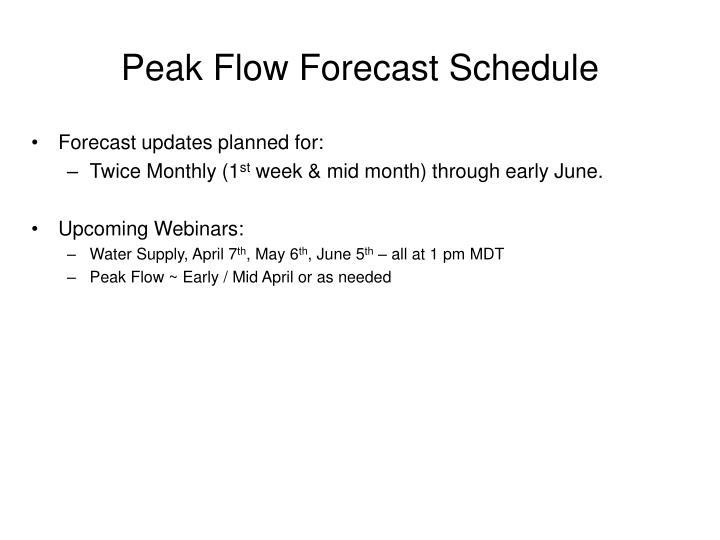 Peak Flow Forecast Schedule