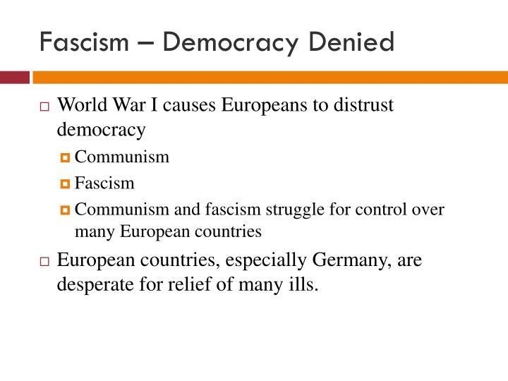 Fascism – Democracy Denied