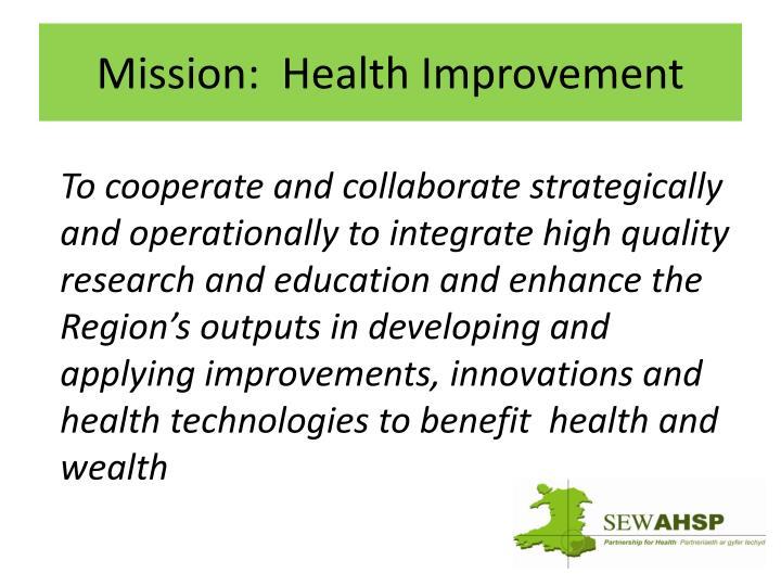 Mission:  Health Improvement