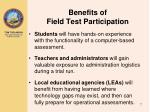 benefits of field test participation