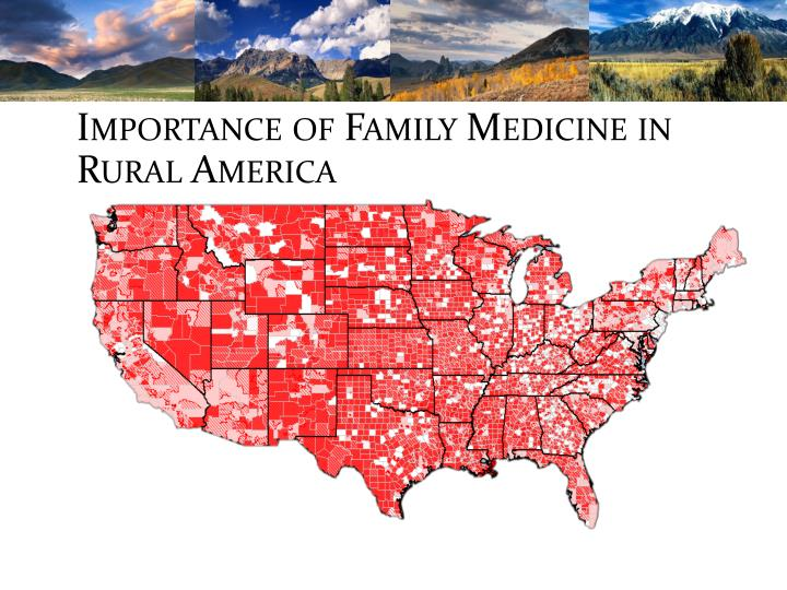 Importance of family medicine in rural america