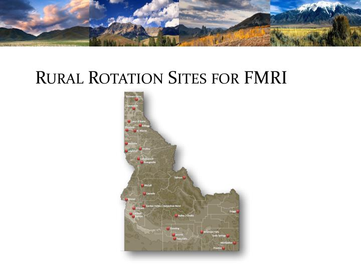 Rural Rotation Sites for FMRI