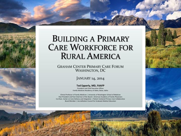 Building a Primary Care Workforce for Rural America
