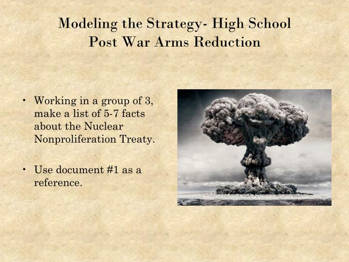 Working in a group of 3, make a list of 5-7 facts about the Nuclear Nonproliferation Treaty.
