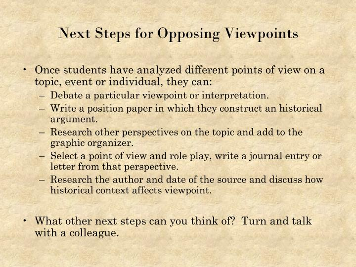 Next Steps for Opposing Viewpoints