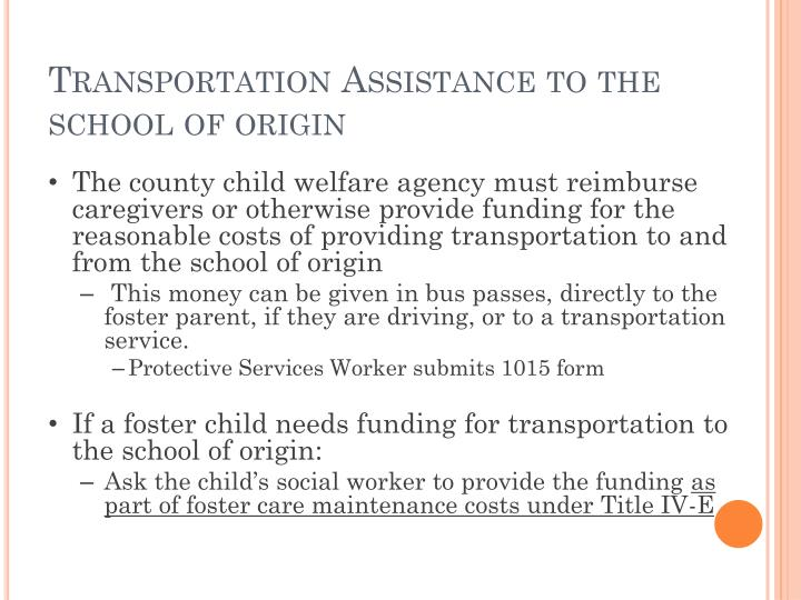 Transportation Assistance to the school of origin