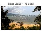 sierra leone the good
