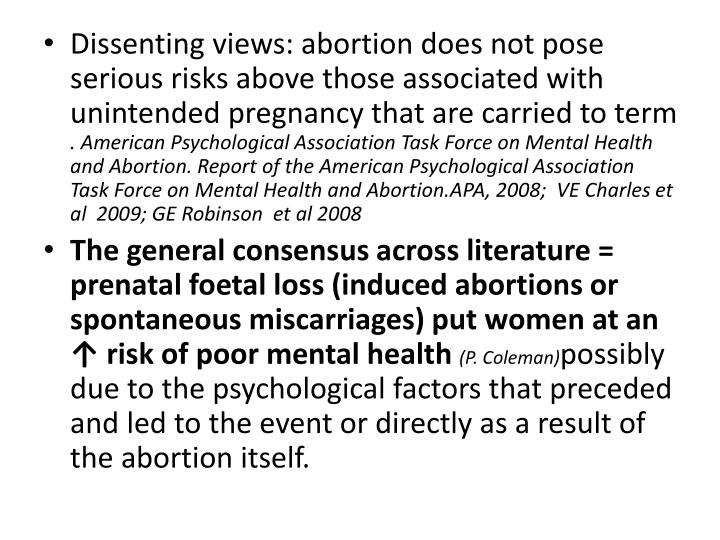 Dissenting views: abortion does not pose serious risks above those associated with unintended pregnancy that are carried to term