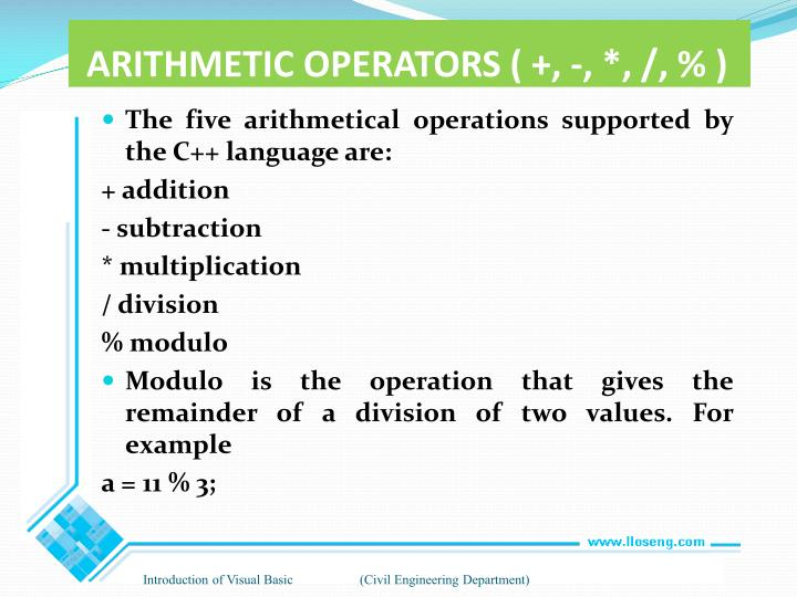 ARITHMETIC OPERATORS ( +, -, *, /, % )