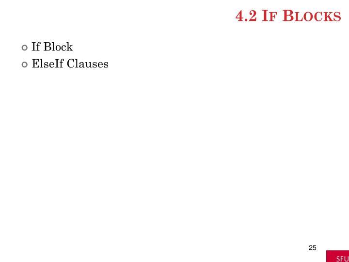 4.2 If Blocks