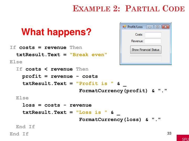 Example 2:  Partial Code