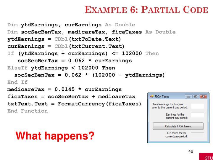 Example 6: Partial Code