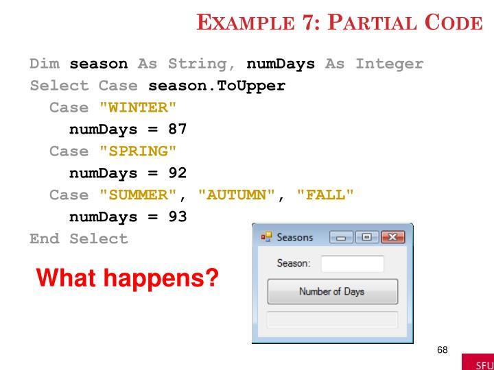 Example 7: Partial Code