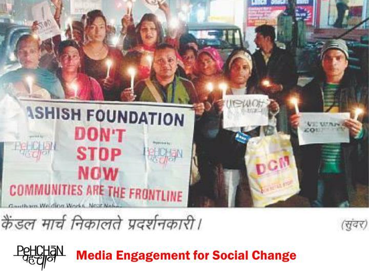 Media Engagement for Social Change