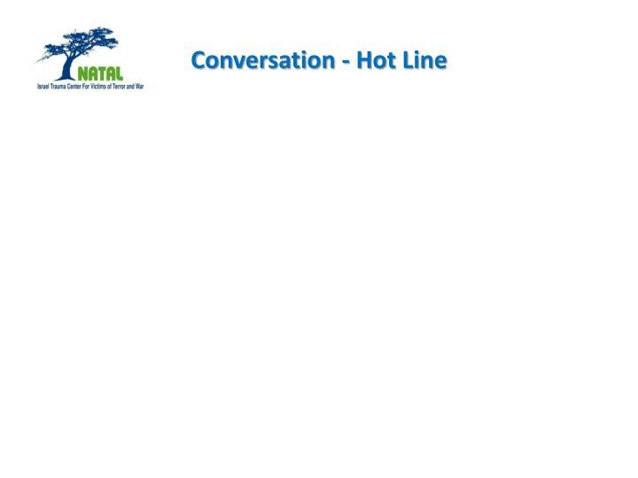 Conversation - Hot Line