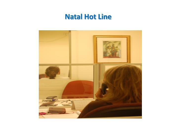 Natal Hot Line
