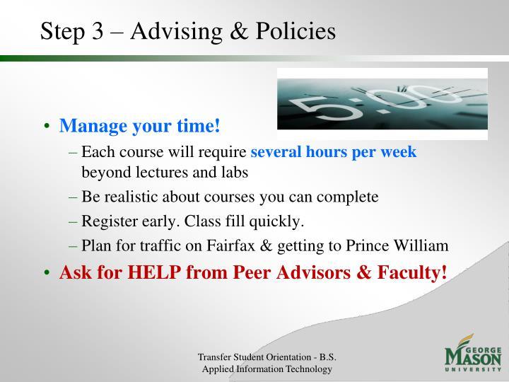 Step 3 – Advising & Policies