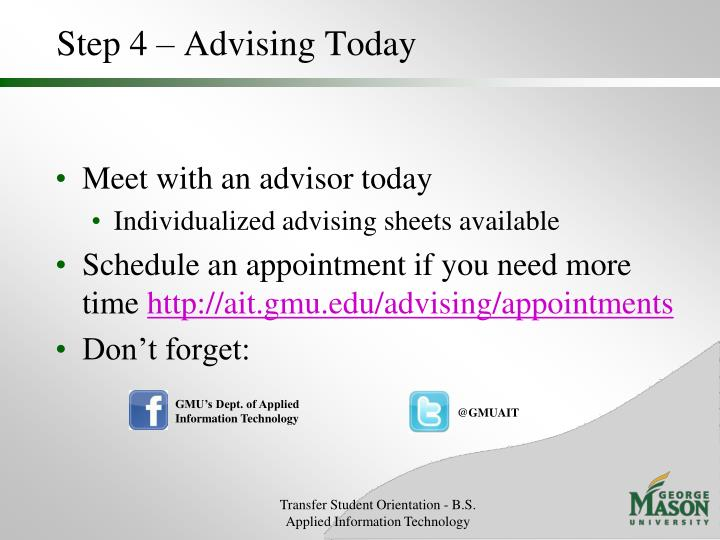 Step 4 – Advising Today