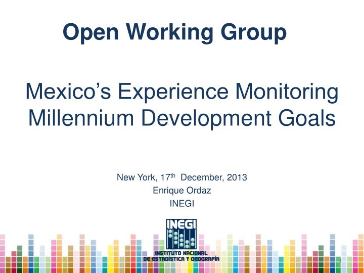 Mexico s experience monitoring millennium development goals