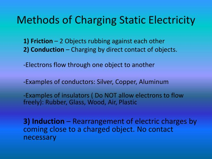 Methods of Charging Static Electricity