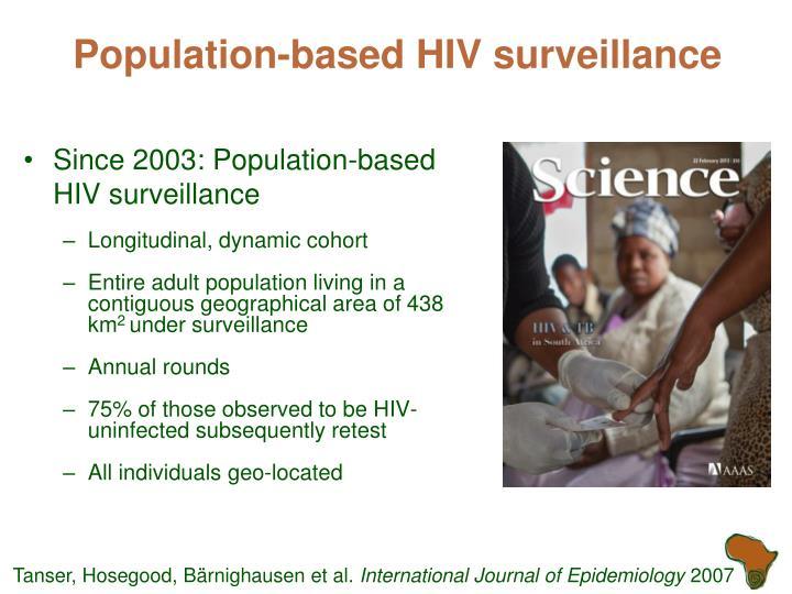 Population-based HIV surveillance
