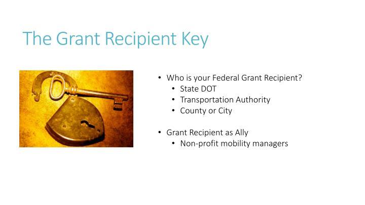 The Grant Recipient Key