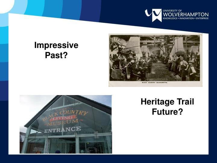 Impressive Past?