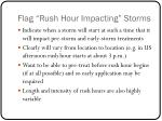 flag rush hour impacting storms