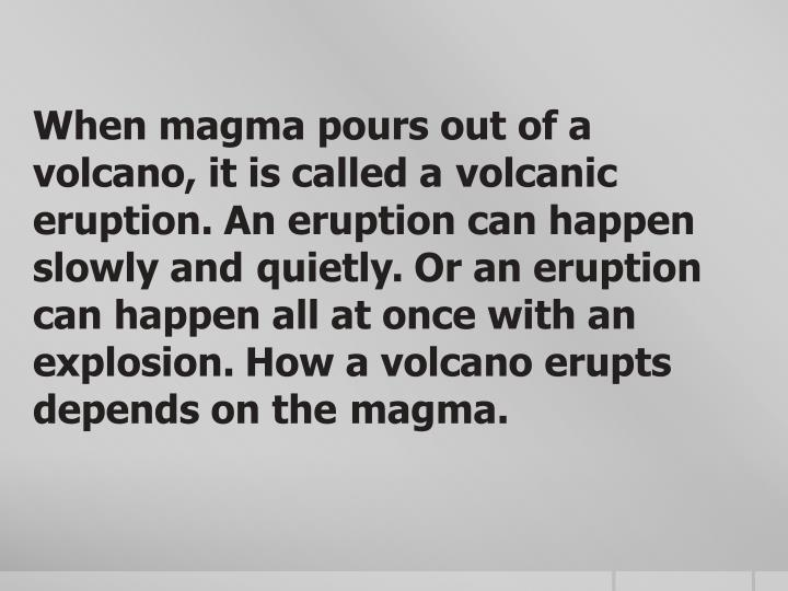 When magma pours out of a