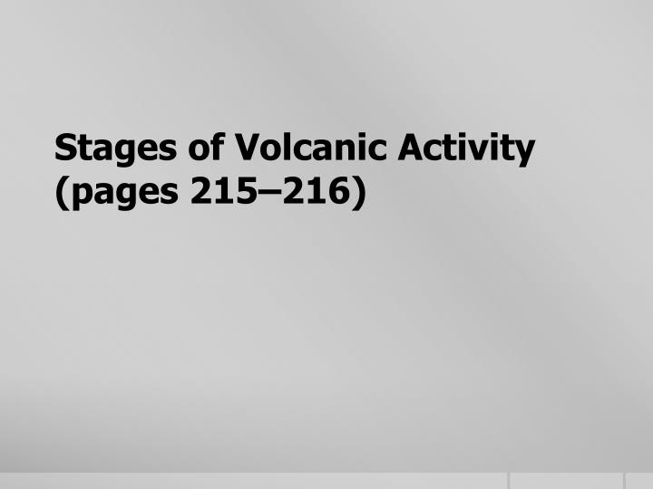 Stages of Volcanic Activity  (pages 215–216)