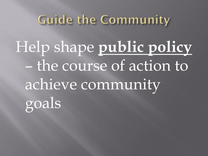 Guide the Community