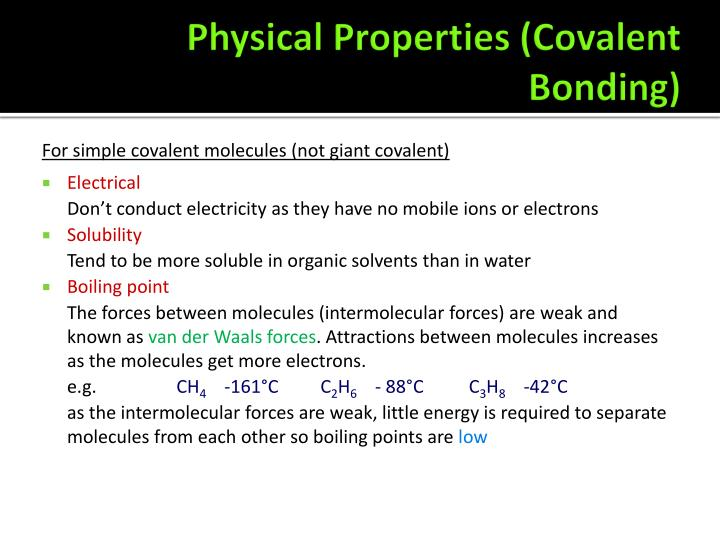 Physical Properties (Covalent Bonding)