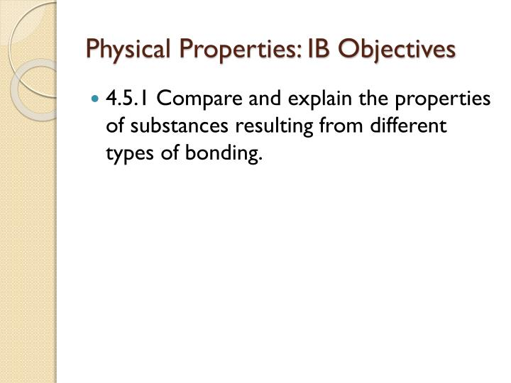 Physical Properties: IB Objectives