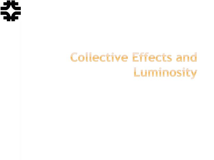 collective effects and luminosity