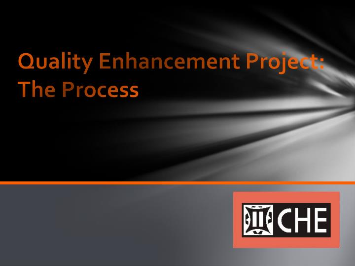 quality enhancement project the process