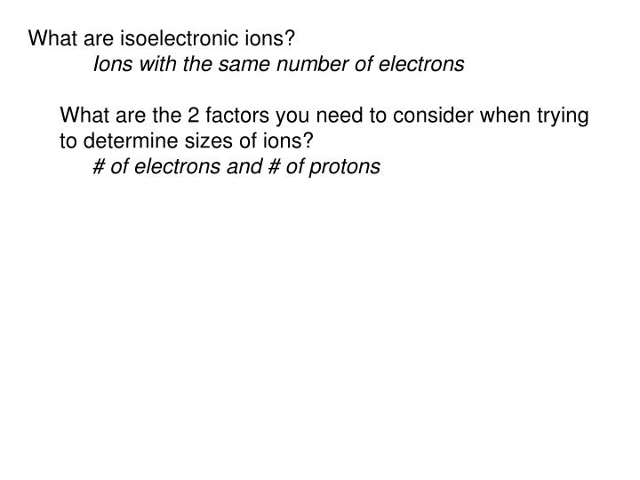 What are isoelectronic ions?