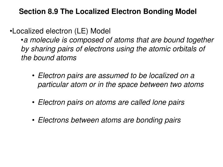 Section 8.9 The Localized Electron Bonding Model