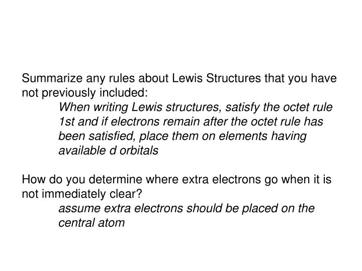 Summarize any rules about Lewis Structures that you have not previously included: