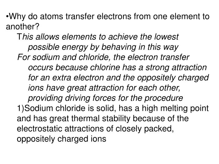 Why do atoms transfer electrons from one element to another?