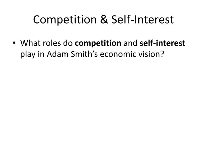 Competition & Self-Interest