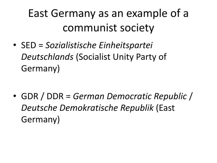 East Germany as an example of a communist society