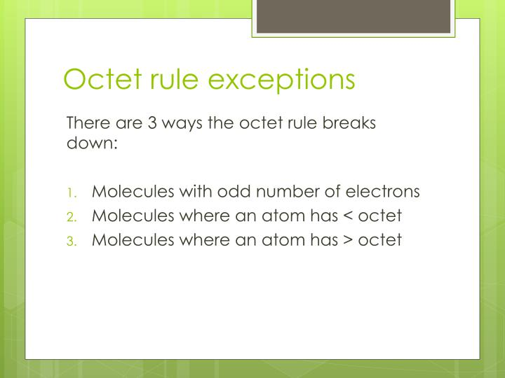 Octet rule exceptions