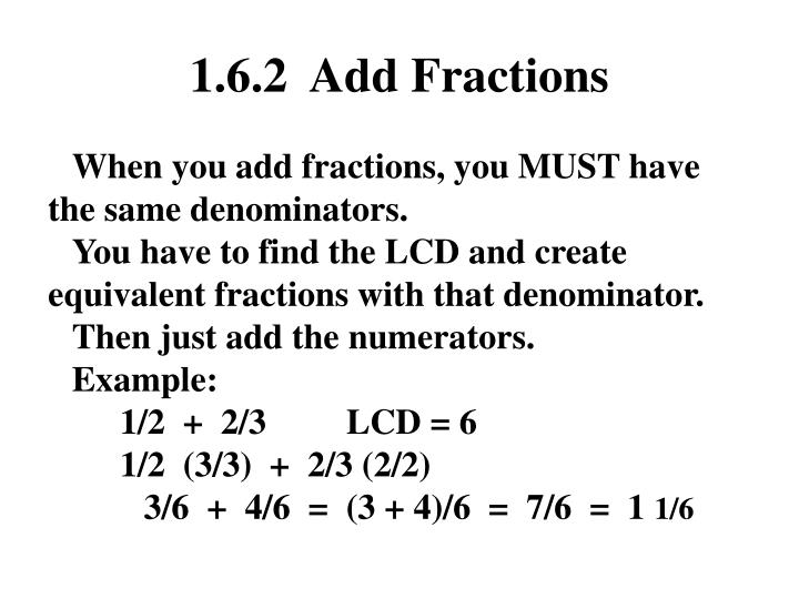 1.6.2  Add Fractions