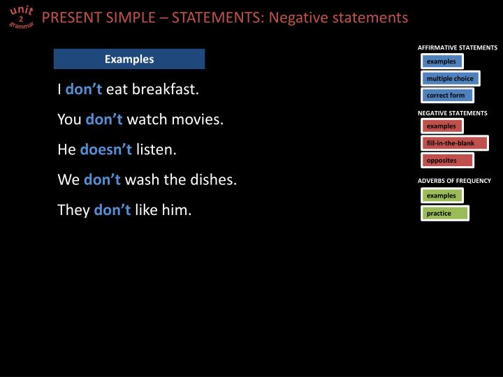 PRESENT SIMPLE – STATEMENTS: