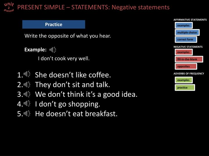 PRESENT SIMPLE – STATEMENTS: Negative statements