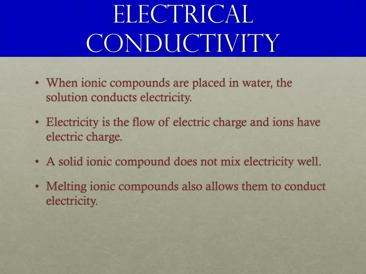 Electrical conductivity